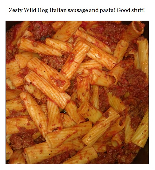 Zesty Wild Hog Italian Sausage and Pasta