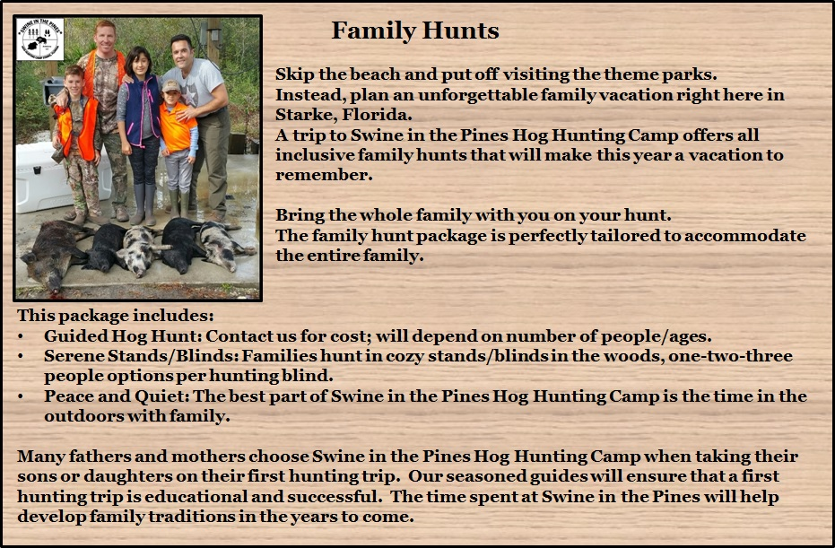 Family Hunts at Swine In The Pines